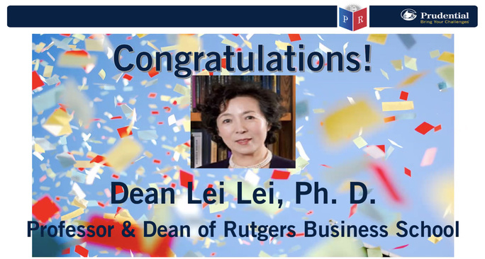 Dr. Lei Lei, Dean, Rutgers Business School, received the Prudential Ivan Brick Award