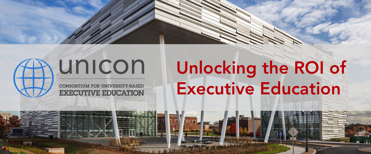 UNICON Workshop: Unlocking the ROI of Executive Education