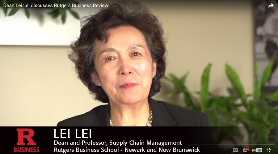 Dean Lei Lei discusses Rutgers Business Review.